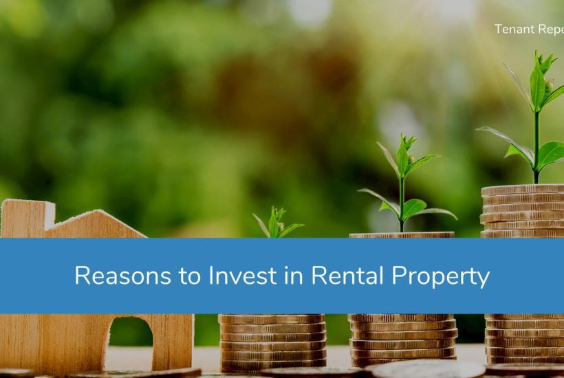 5 Reasons to Invest in Rental Property