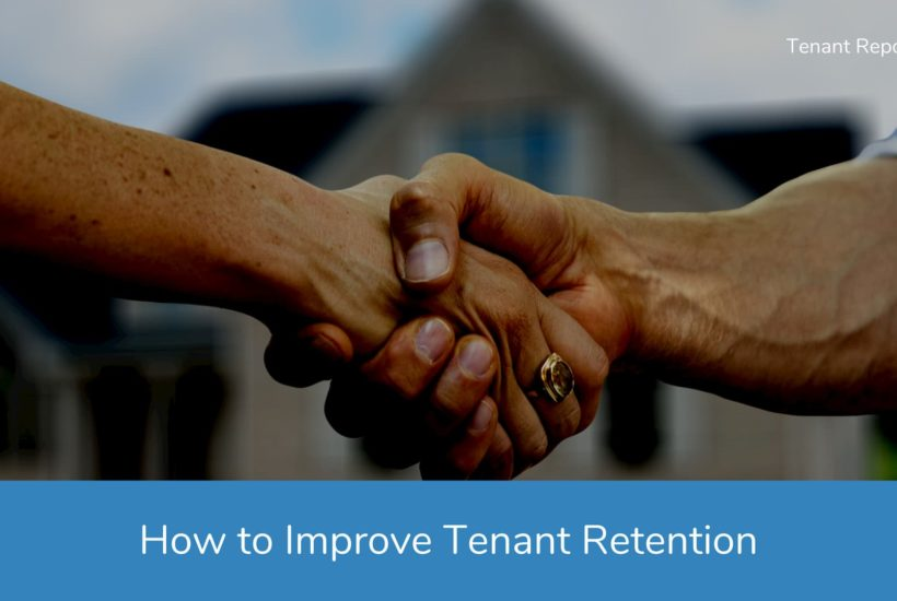 Quick Tips for Improving Tenant Retention