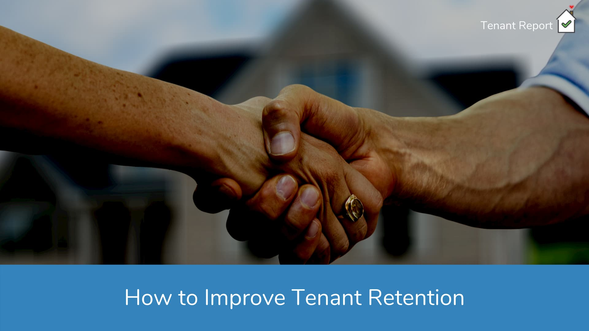 tenant-report-quick-tips-for-improving-tenant-retention