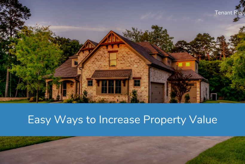 Easy Ways to Increase Property Value on a Budget