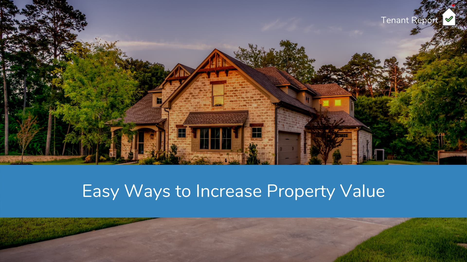 tenant-report-ways-to-increase-property-value