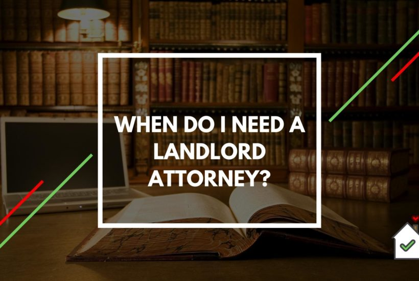 When Do I Need a Landlord Attorney?