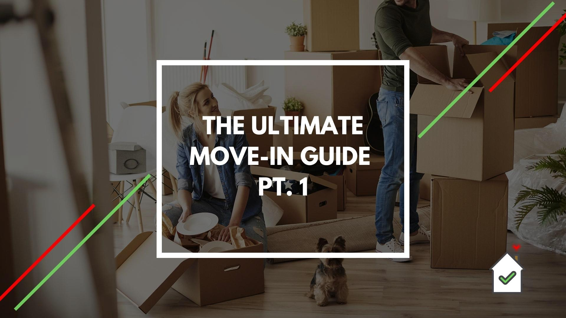 6-tenant-report-the-ultimate-move-in-guide-pt1